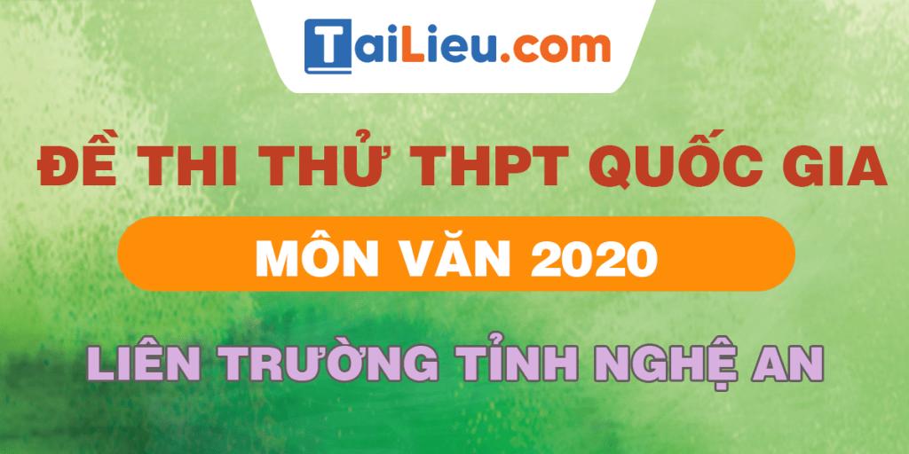 de-thi-thu-thpt-quoc-gia-mon-van-2020-liem-truong-nghe-an-lan-1-2.png
