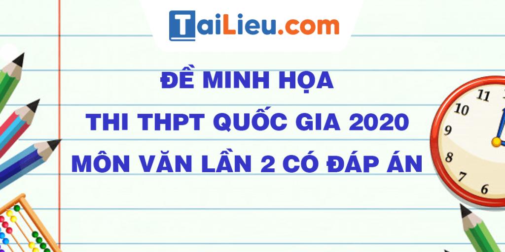 de-minh-hoa-thi-thpt-quoc-gia-mon-van-lan-2-co-dap-an.png