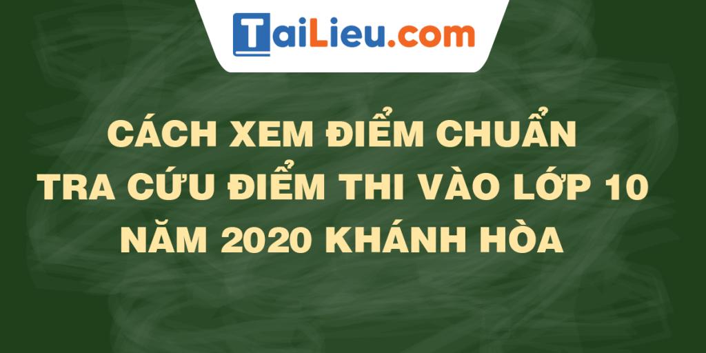tra-cuu-diem-thi-diem-chuan-lop-10-2020-khanh-hoa.png