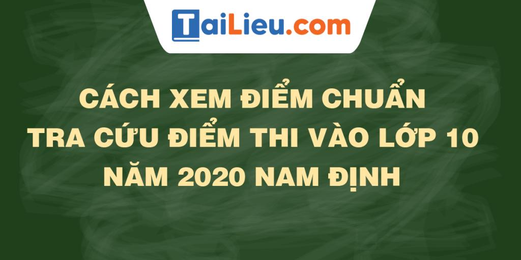 tra-cuu-diem-thi-diem-chuan-lop-10-2020-nam-dinh.png