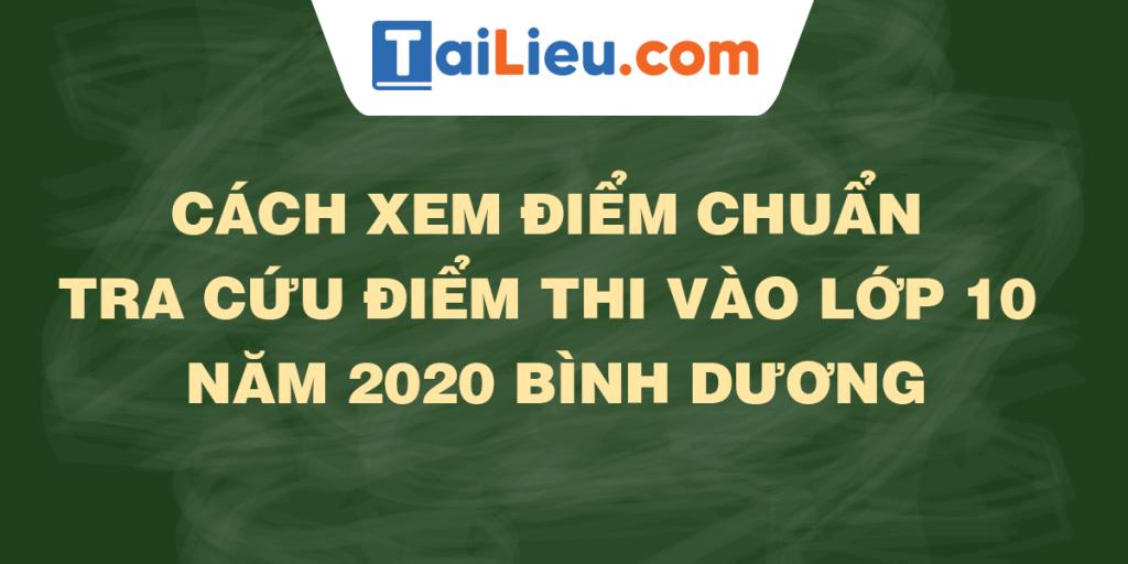 tra-cuu-diem-thi-diem-chuan-lop-10-2020-binh-duong.png