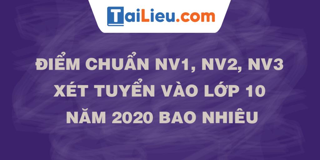 diem-chuan-nv1-2-3-vao-lop-10-nam-2020.png