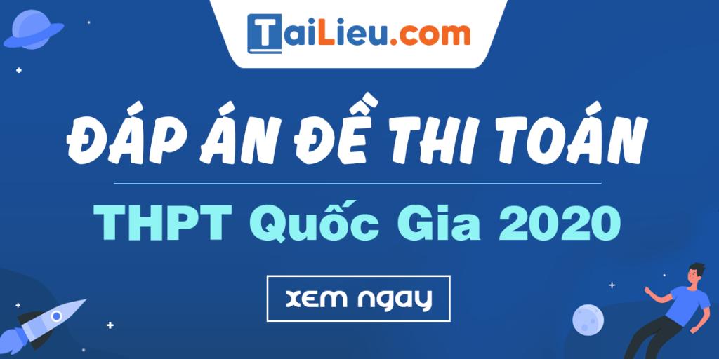 dap-an-de-thi-thpt-quoc-gia-2020-mon-toan.png