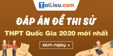 dap-an-mon-su-thi-thpt-quoc-gia-2020.png