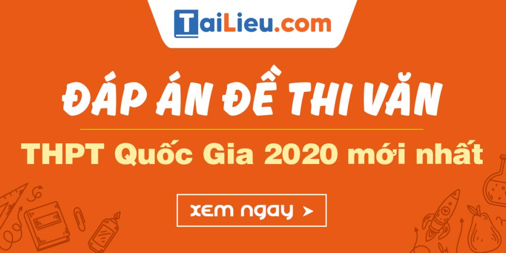 dap-an-mon-van-thi-thpt-quoc-gia-2020.png