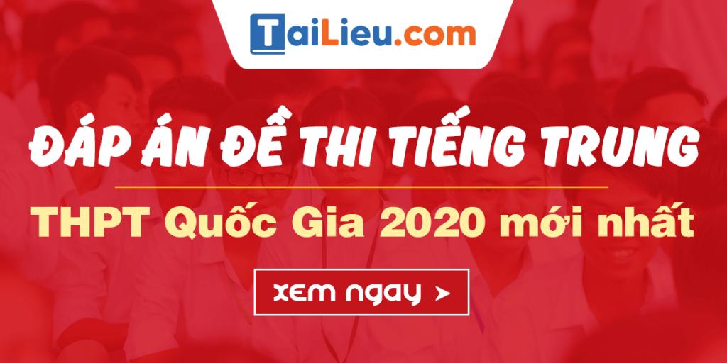 dap-an-de-thi-tot-nghiep-2020-tieng-trung.png