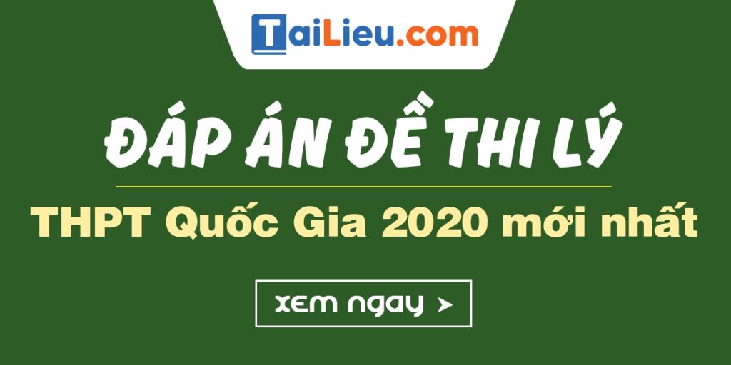 dap-an-mon-ly-thi-thpt-quoc-gia-2020.png