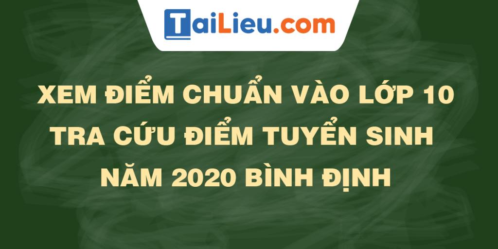 tra-cuu-diem-thi-diem-chuan-lop-10-2020-binh-dinh.png