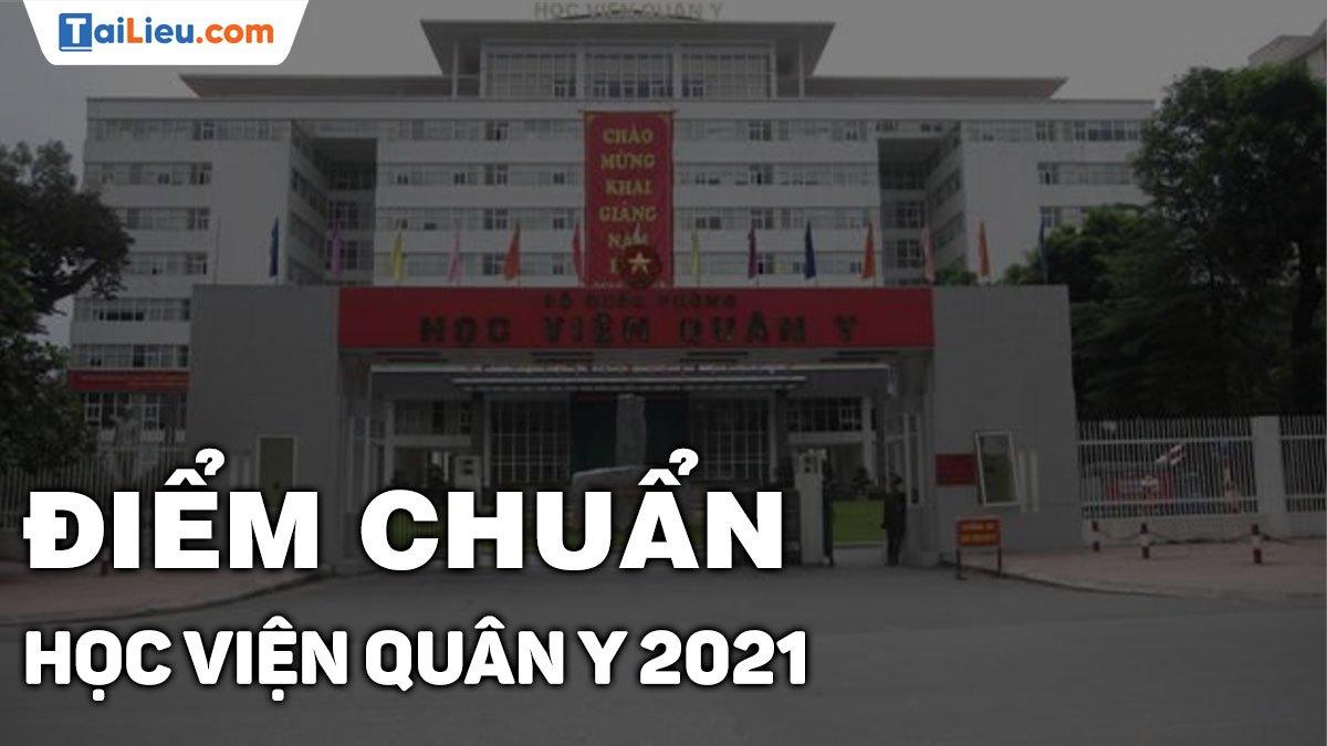 diem-chuan-hoc-vien-quan-y-2021.jpg