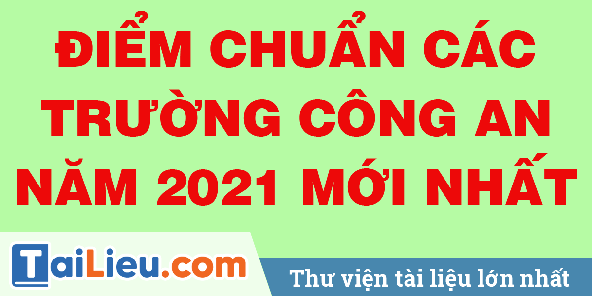 diem-chuan-cong-an-2021.png