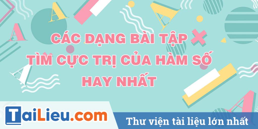 cac-dang-bai-tap-cuc-tri-cua-ham-so-hay-nhat.png