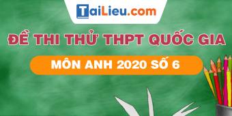 de-thi-thu-thpt-quoc-gia-nam-2020-mon-anh-so-6.png