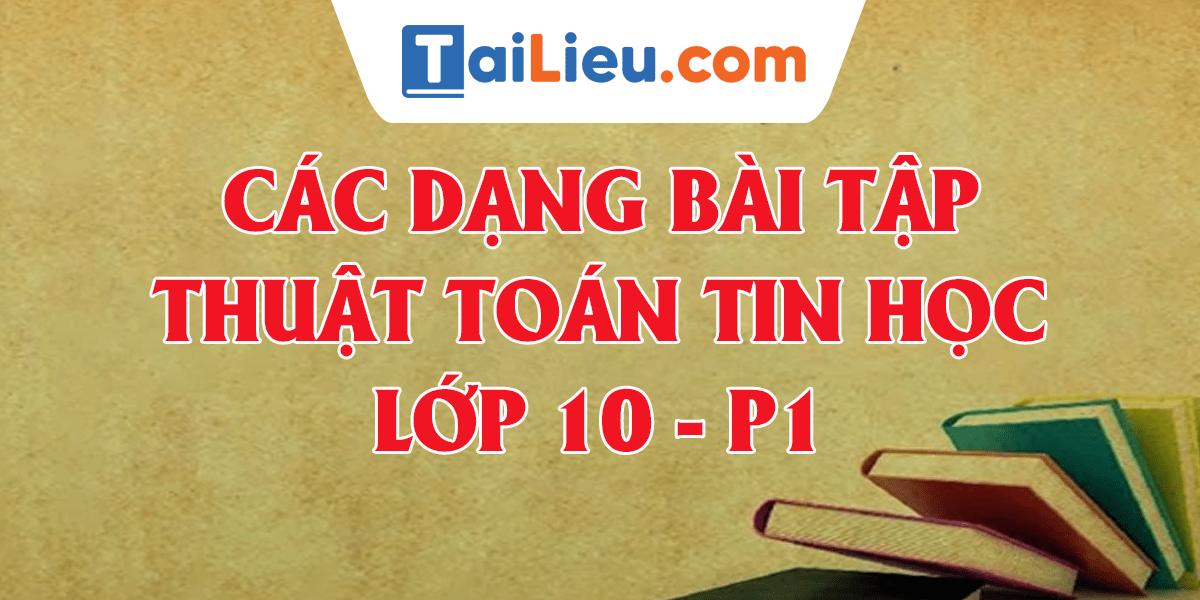 cac-dang-bai-toan-thuat-toan-tin-hoc-10-2020-p1.png