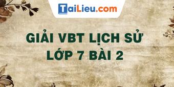 giai-vbt-lich-su-lop-7-bai-2.png