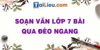 soan-van-lop-7-bai-qua-deo-ngang.png