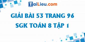 huong-dan-giai-bai-53-sgk-trang-96-toan-8-tap-1-cover.png