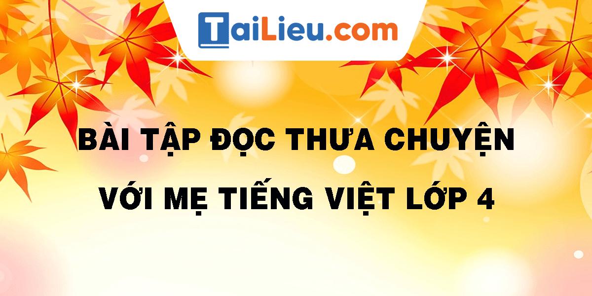 bai-tap-doc-thua-chuyen-voi-me-tieng-viet-lop-4.png