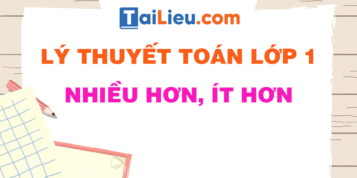 ly-thuyet-toan-lop-1-nhieu-hon-it-hon.png