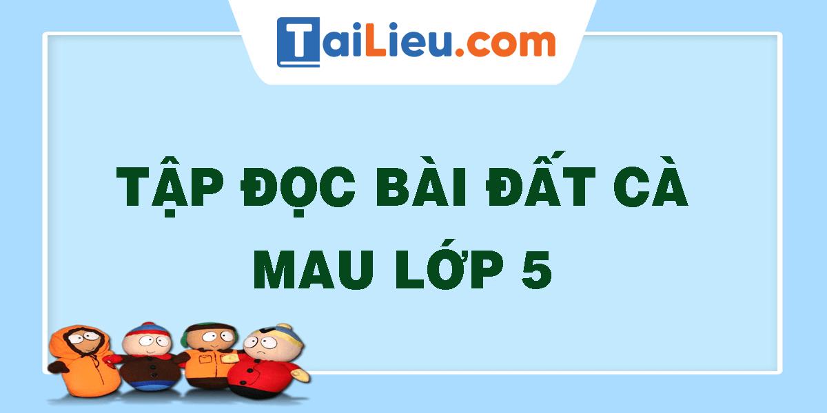 tap-doc-bai-dat-ca-mau-lop-5.png