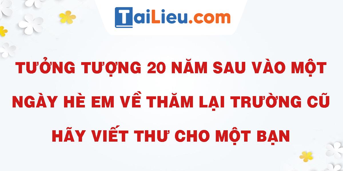 tuong-tuong-20-nam-sau-vao-mot-ngay-he-em-ve-tham-lai-truong-cu-hay-viet-thu-cho-mot-ban.png