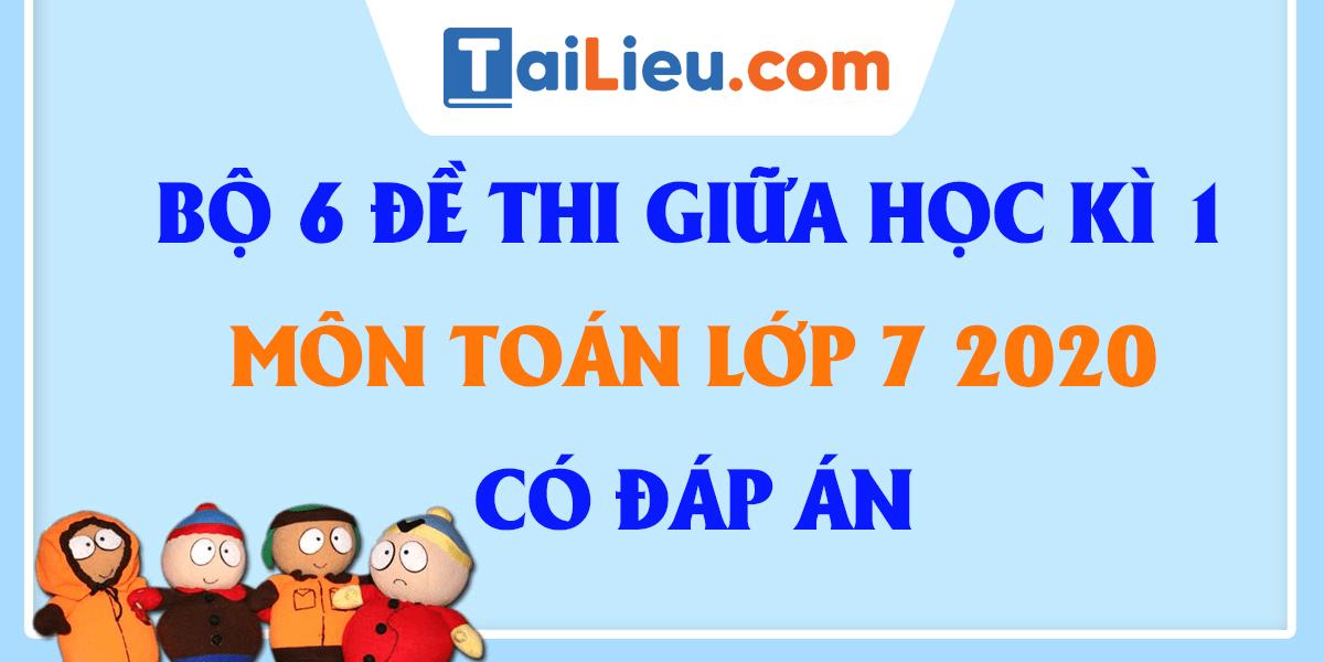 dap-an-bo-6-de-thi-giua-ki-1-toan-7-2020-phan-1.png