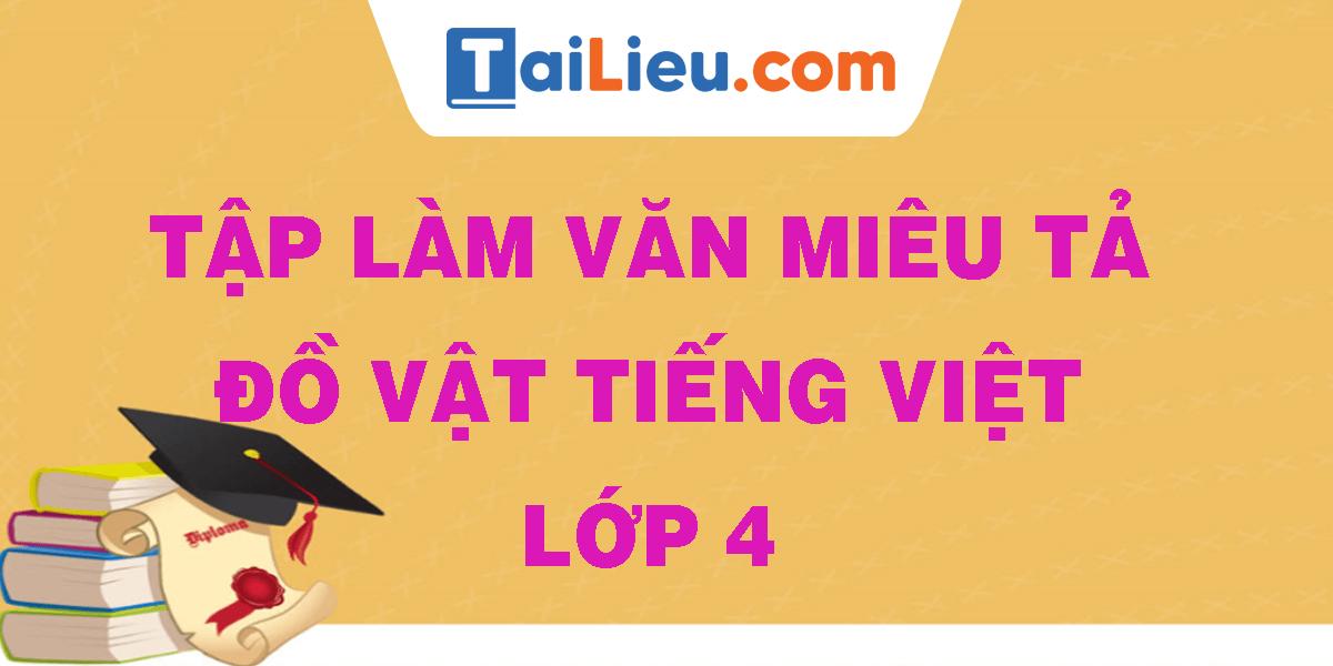 tap-lam-van-mieu-ta-do-vat-tieng-viet-lop-4.png
