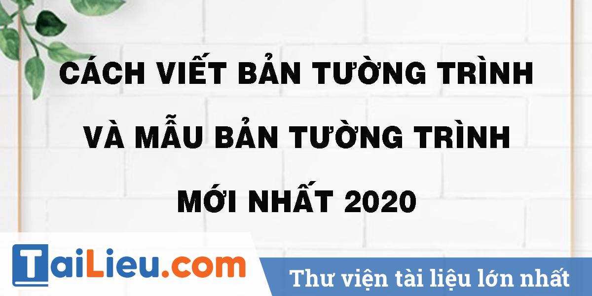 cach-viet-ban-tuong-trinh-va-mau-ban-tuong-trinh-moi-nhat-2020.png