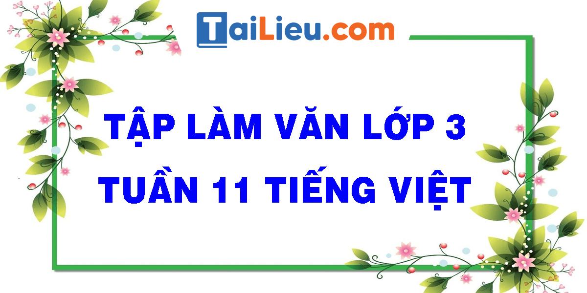tap-lam-van-lop-3-tuan-11-tieng-viet.png