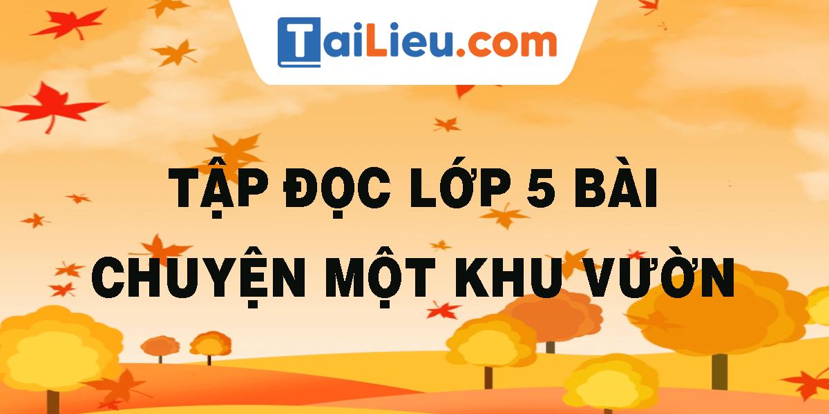 tap-doc-lop-5-bai-chuyen-mot-khu-vuon-nho.png