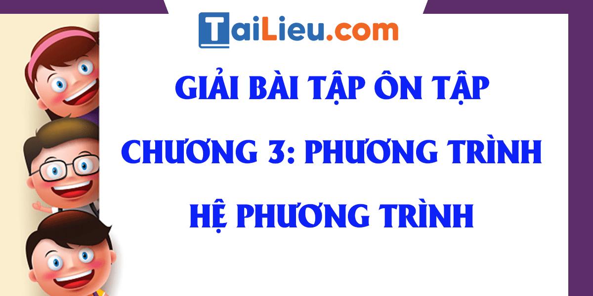 giai-bai-tap-toan-10-on-tap-chuong-3-trang-70-dai-so-day-du-nhat.png