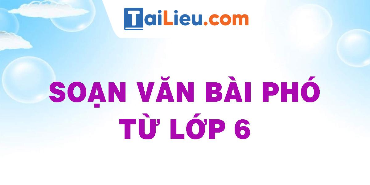 soan-van-bai-pho-tu-lop-6.png