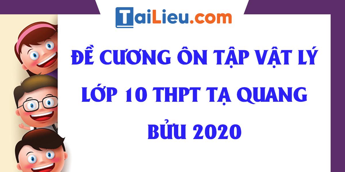 de-cuong-on-tap-vat-ly-hoc-ki-1-lop-10-thpt-ta-quang-buu-2020.png