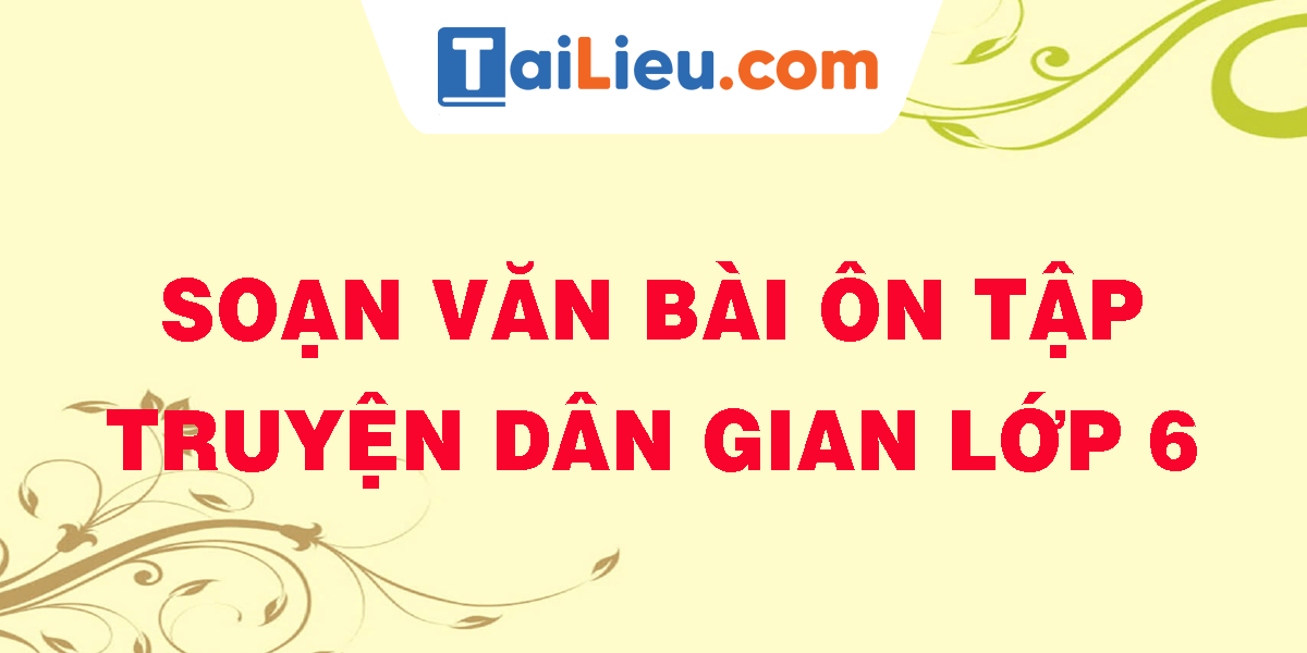soan-van-bai-on-tap-truyen-dan-gian-lop-6.png