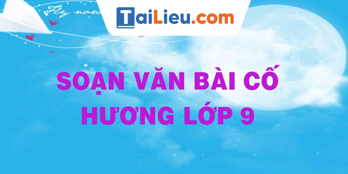 soan-van-bai-co-huong-lop-9.png