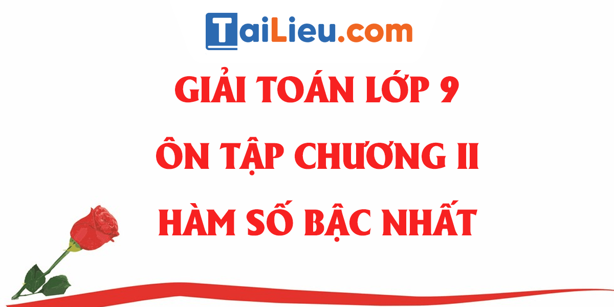 giai-toan-9-on-tap-chuong-2-dai-so-day-du-nhat.png