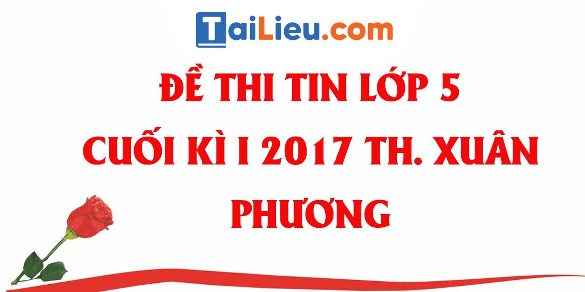 de-thi-tin-hoc-lop-5-cuoi-ki-1-tieu-hoc-xuan-phuong-2017-co-dap-an-1.png