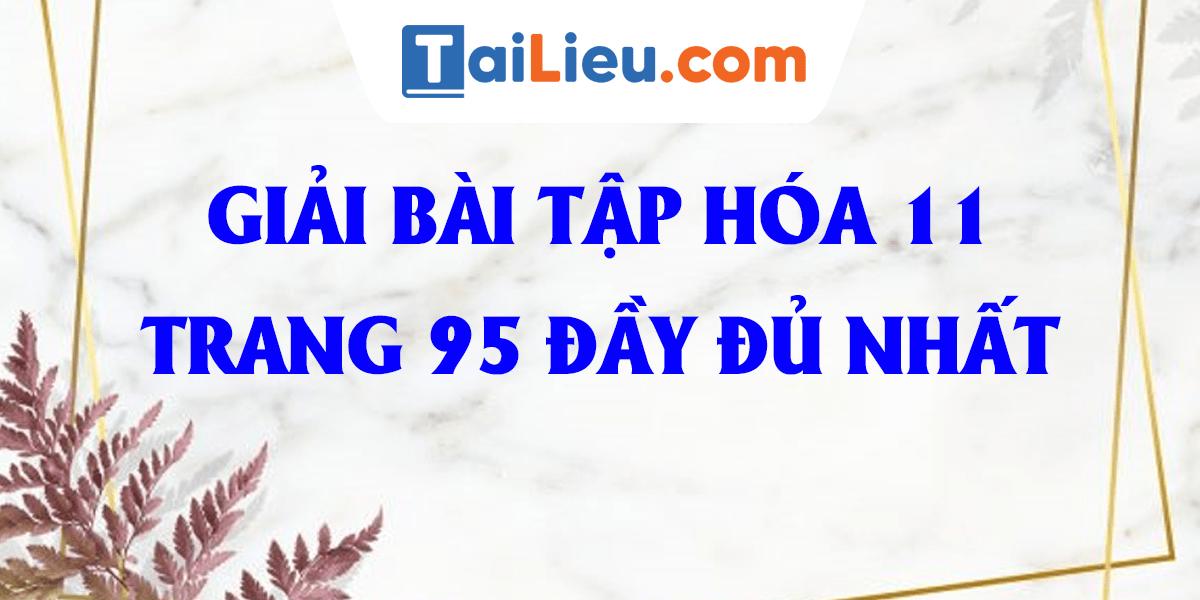 giai-bai-tap-hoa-11-trang-95-cong-thuc-phan-tu-hop-chat-huu-co-day-du.png