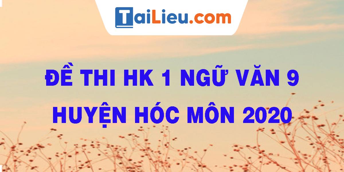 de-thi-hk-1-ngu-van-9-huyen-hoc-mon-2020.png