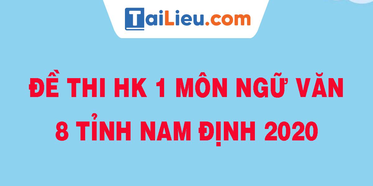 de-thi-hk-1-mon-ngu-van-8-tinh-nam-dinh-2020.png