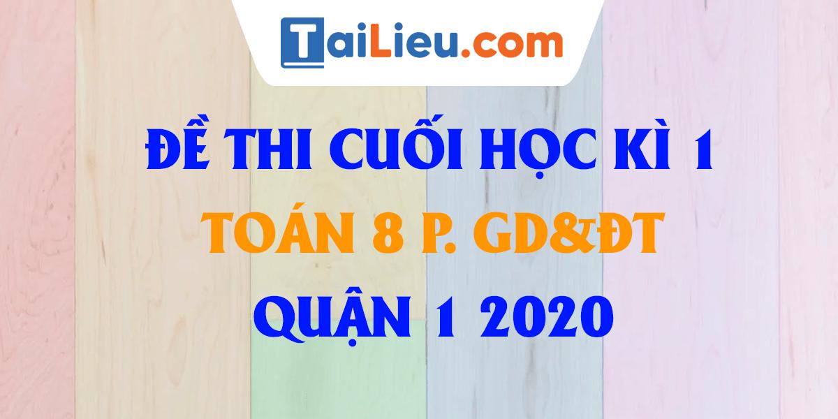 de-thi-hoc-ki-1-toan-8-phong-gddt-quan-11-hcm-2020.png