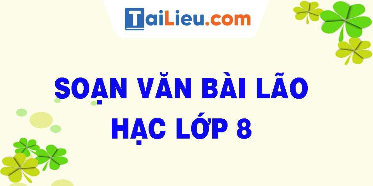 soan-van-bai-lao-hac-lop-8.png