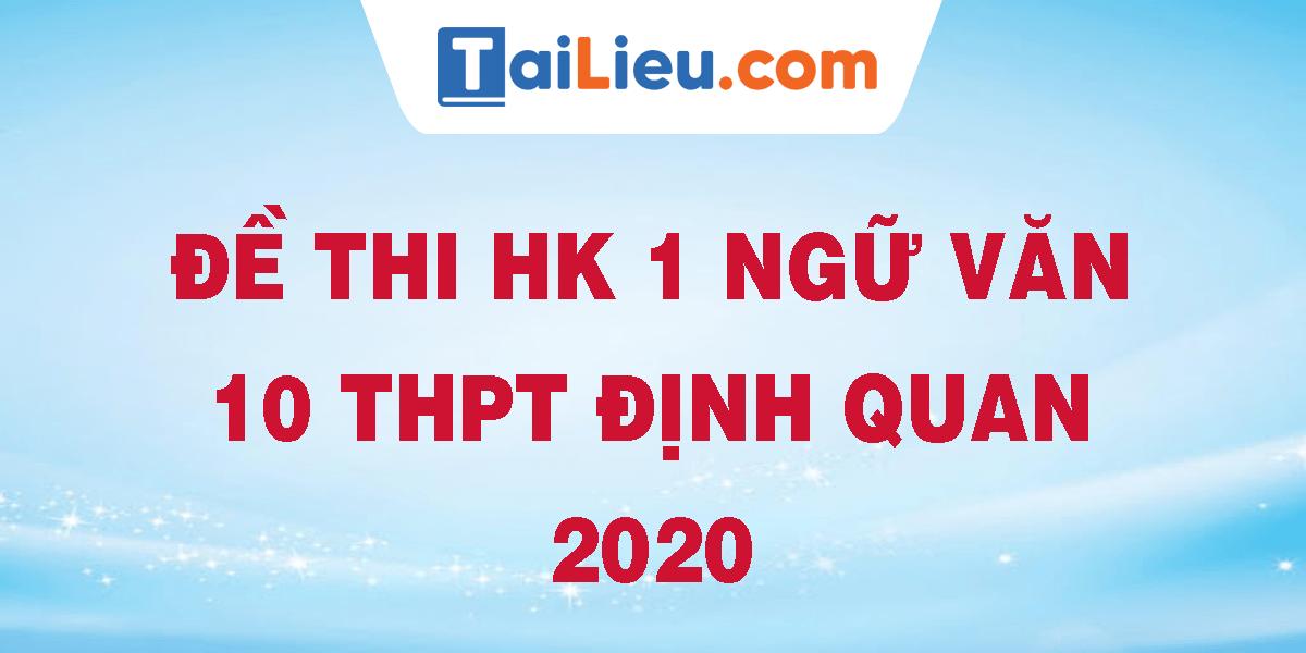 de-thi-hk-1-ngu-van-10-thpt-dinh-quan-2020.png