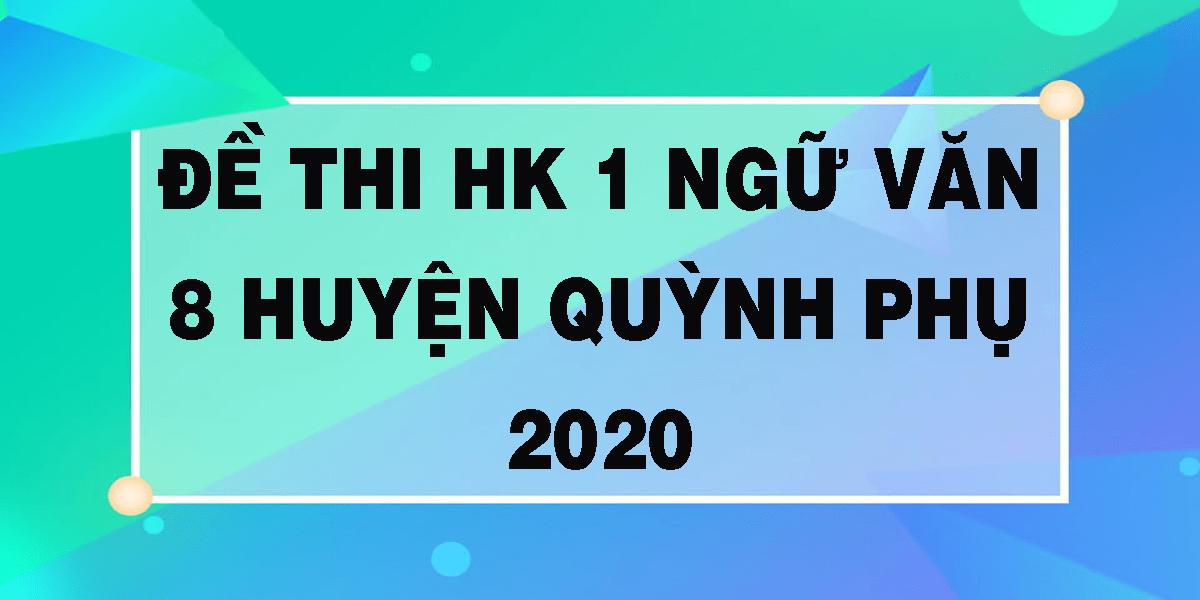 de-thi-hk-1-ngu-van-8-huyen-quynh-phu-2020.png