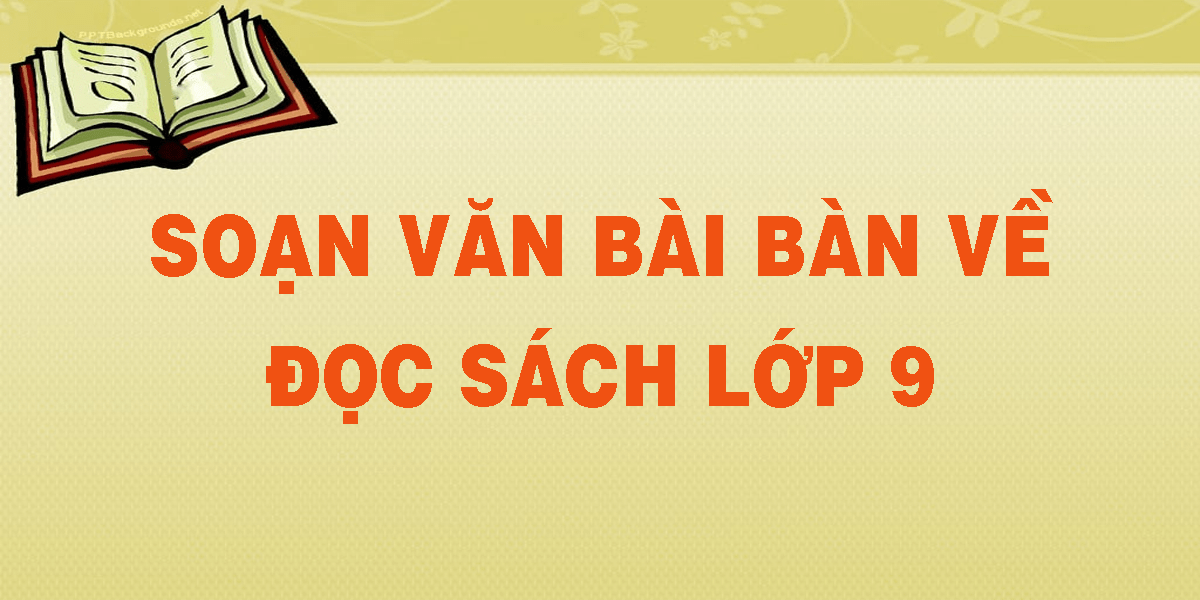 soan-van-bai-ban-ve-doc-sach-lop-9.png