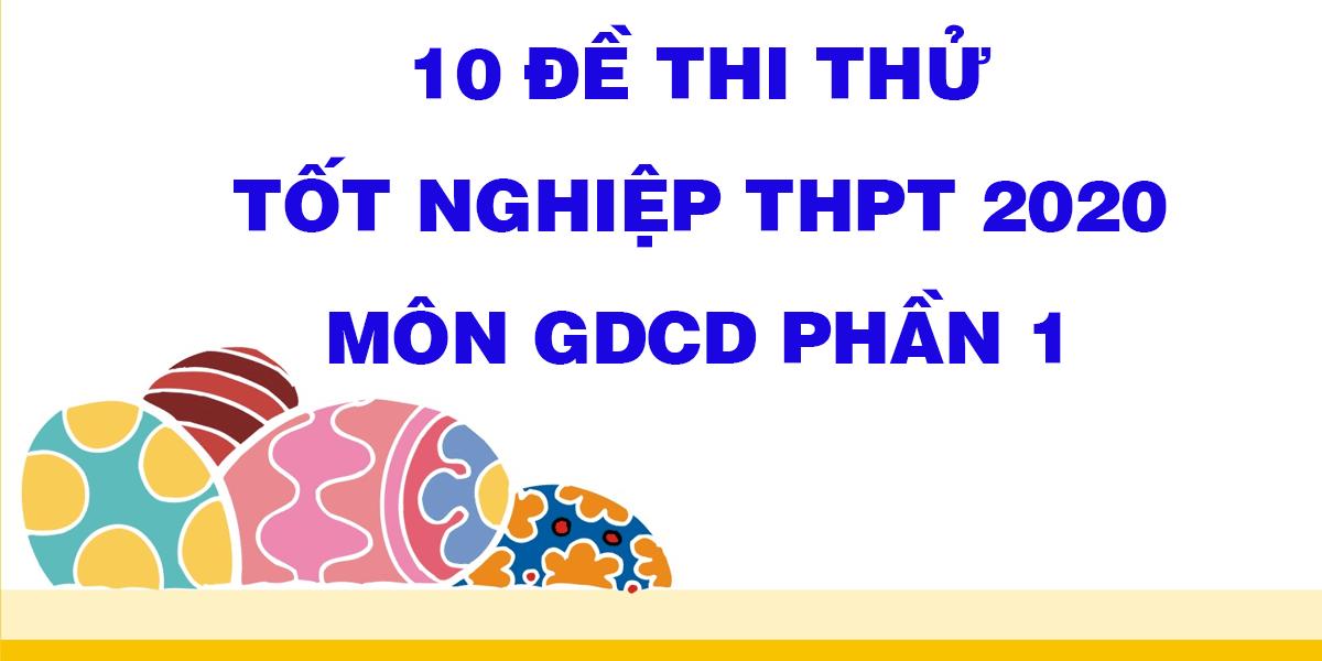 10-de-thi-thu-tot-nghiep-thpt-2020-mon-gdcd-phan-1.png