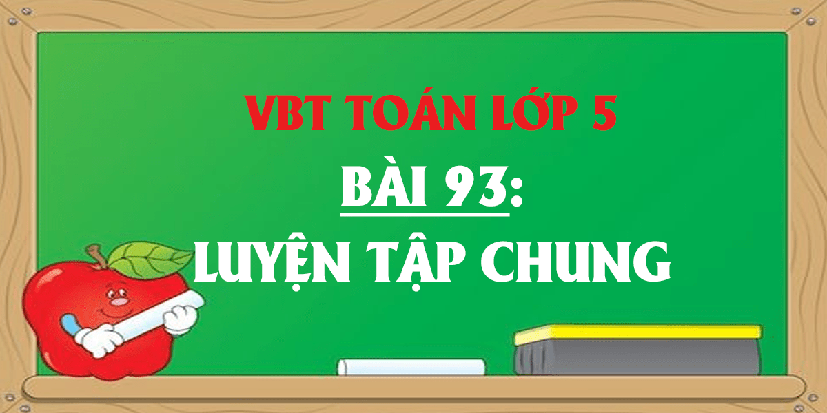 giai-vo-bai-tap-toan-lop-5-tap-2-bai-93-day-du-nhat.png