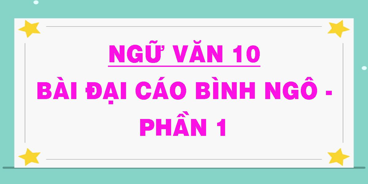 ngu-van-10-bai-dai-cao-binh-ngo-phan-1.png