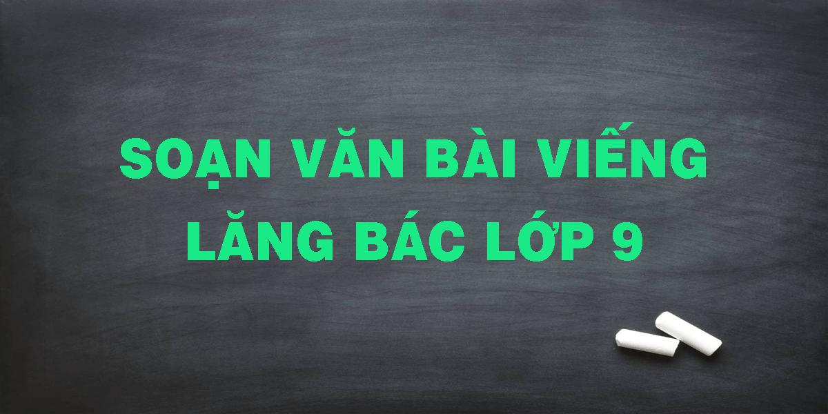 soan-van-bai-vieng-lang-bac-lop-9.png