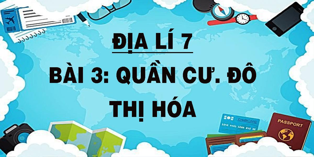 dia-li-7-bai-3-quan-cu-do-thi-hoa.png