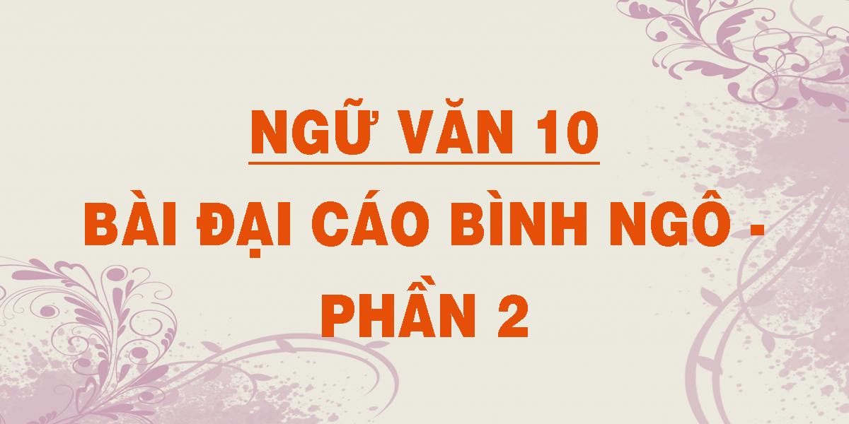ngu-van-10-bai-dai-cao-binh-ngo-phan-2.png